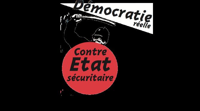 Démocratie réelle contre Etat sécuritaire